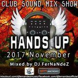 Club Sound Mix Show - 2017 November Hands Up Set mixed by Dj FerNaNdeZ