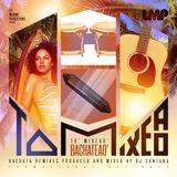 DJ Santana - To' Mixeao' Bachateao' (2012)