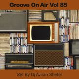 Groove On Air Vol 85