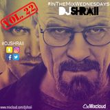 "@DJSHRAII - ""Breaking Bad""  - #InTheMixWednesdays (Vol. 22)"
