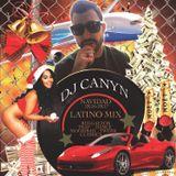 dj canyn Navidad 2k16-17 Latino MIx