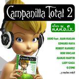 Campanilla Total 2 (2010)