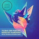 KARENINA - Techno Trip Podcast #47