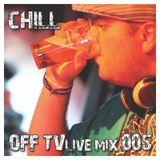 OFF TV Live Mix 005 - DJ Chill (02.10.2011.)