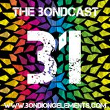 The Bondcast EP031