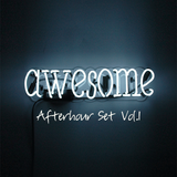 Awesome Afterhour 01 - by Tony Mahony (Awesome LE) recorded @ Horst 100617