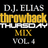 DJ Elias - ThrowBack Thursday Mix Vol.4