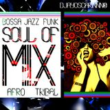 Soul of MIX by DjayOscarinnn®