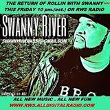 ROLLIN WITH SWANNY LIVE ON RWS RADIO 3_18_16