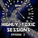 Highly Toxic Sessions - Episode 2 [HTS002]