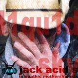 """Jack Acid s """"Telepathic Mothership Mix"""""""