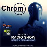 Chrom Radio Show by Pedro Mercado - Chapter 14 (February 2018)