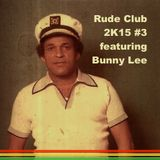 Rude Club 2.3 / Pupa Dog / feat. Bunny 'Striker' Lee / Warm Up