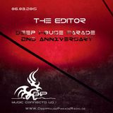 The Editor: Deep House Parade Radio  2nd ANNIVERSARY - 6th March 2015