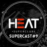 Heat Supercast #9 by Alex Evander