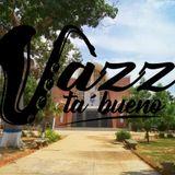 JazzTaBueno 17/2019 *Judibana*