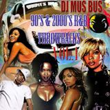 DJ MUB BUS THROW BACK 90's 2000's R&B MIX VOL1