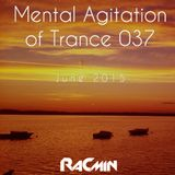 Mental Agitation of Trance 037 June 2015