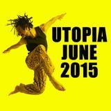 UTOPIA JUNE 2015