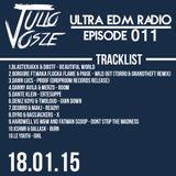 Ultra EDM Radio [EPISODE 011]