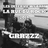 Les Interviews BAM @ la Rue du Rock 2019 : Grrzzz
