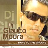 Dj Glauco Moura - Move to this groove