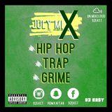July Mix '18 - Hip Hop, Grime & Trap - 92 East