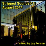 Stripped Sounds 011: August 2014