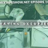 MIXTAPE 142 - STAYING OCCUPIED