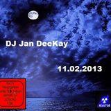 DJ Jan DeeKay – 11.02.2013