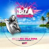 IBIZA WORLD CLUB TOUR RADIO SHOW #6 BY RIO DELA DUNA