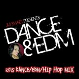 DJ Jiji Sweet 2015 Dance/EDM/Hip Hop Mix