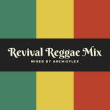 Reggae Revival Mix