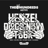 HENZEL & DISCO NOVA vs TB6K presents: THE HUNDREDS AMBASSADOR MIXTAPE