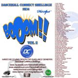 Dancehall CoNNect Shellingz 2K14 Boom Vol. 2 mixed DJ King Ralph