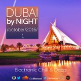 DUBAI by NIGHT vol 1  Electronic Chillout & Deep