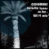 COLUMBUS FAVORITE TUNES SO FAR- 2014 MIX