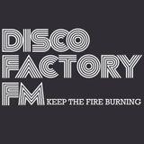 The Disco Factory FM Partymix volume 046