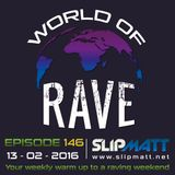 Slipmatt - World Of Rave #146