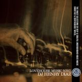 """Dj Henry Diaz LoveHouse Music Nyc / Deeply Rooted Cafe presents """"Labor Day Weekend Mix 2012"""""""
