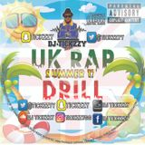 U.K RAP & DRILL (SUMMER 17) MIX BY @TICKZZYY