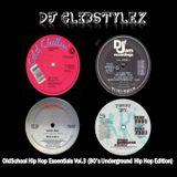 DJ GlibStylez - OldSchool Hip Hop Essentials Vol.3 (80's Underground Hip Hop Edition)