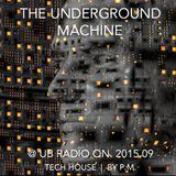 The Underground Machine @ Ub Radio On. 2015.09