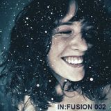 IN:FUSION 002