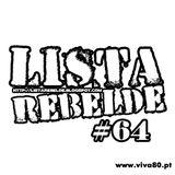 LISTA REBELDE #64 - Por: Jon Marx