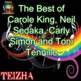 The Best of Carole King, Neil Sedaka,  Carly  Simon and . Toni Tennille