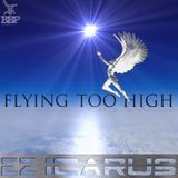 Flying Too High EP MiniMix : Ez Icarus : Omegaman : Dirty Dubsters : BadboE : Breakbeat Paradise Rec