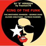 KING OF THE FUNK (The Brothers Johnson, George Duke, Oliver Cheatham, Patrice Rushen, Dj Stathis)