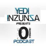 Yedi Inzunza's 0° Podcast Ep.1 [Mixed by Yedi Inzunza]