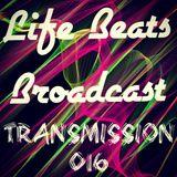 Life Beats Broadcast Transmission 016